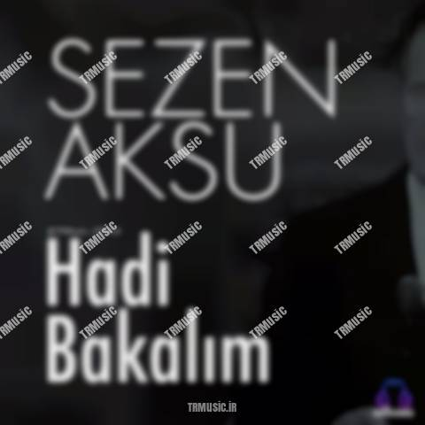 سزن آکسو - هادی باکالیم