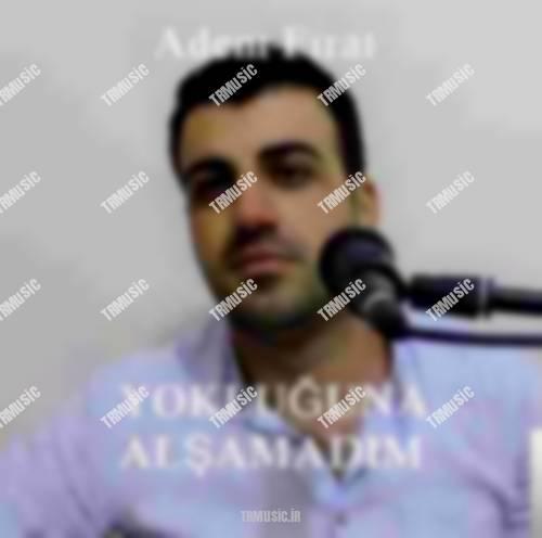 آدم فیرات - آغلاما یار