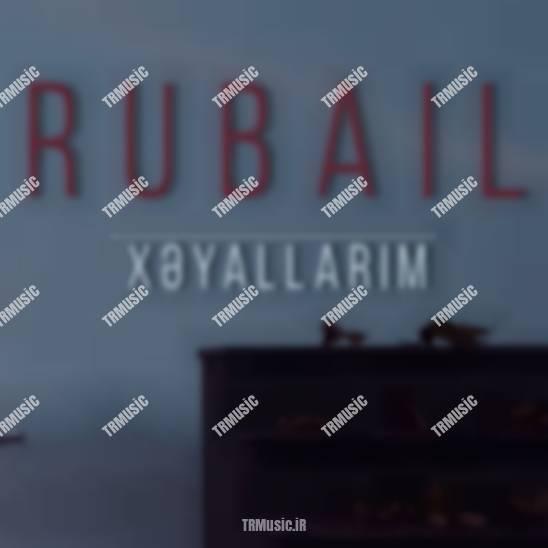 روبایل عظیمف - خیاللاریم