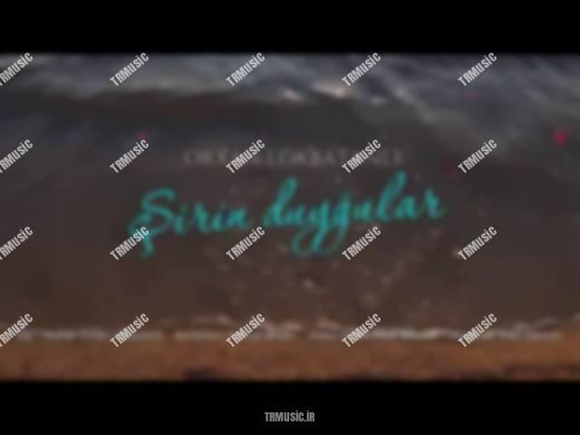 اورخان لوکباتانلی - شیرین دویگولار