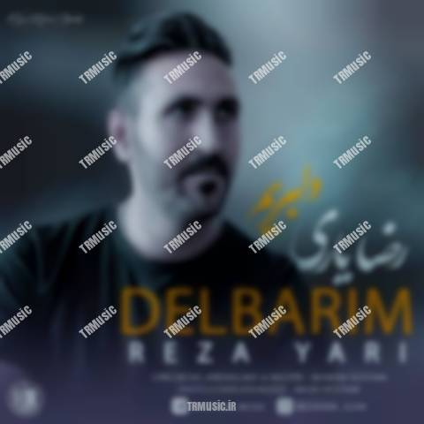 Reza Yari-  Delbarim
