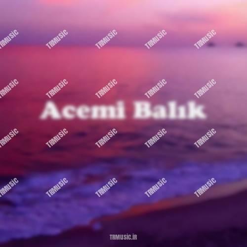 نالان - عجمی بالیک