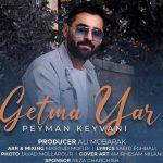 Peyman Keyvani-  Getme Yar