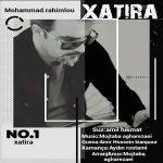 Mohammad Rahimlou-  Xatirə
