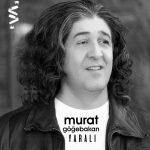 Murat Göğebakan-  Yarali