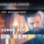 Asif Məhərrəmov-  Sonra Ben