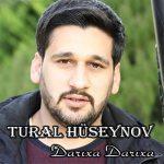 Tural Hüseynov-  Darixa Darixa