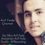 Arif Fəda-  Qismət