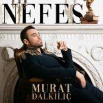 Murat Dalkılıç-  Nefes