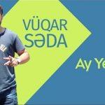 Vüqar Səda-  Ay Yetim