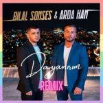 Bilal Sonses-  Dayanirim (Remix)