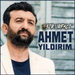 Ahmet Yildirim-  Bir Urfali