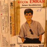 Emrah-  Selam Sevdiklerime