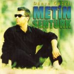 Metin Şentürk-  Sitem