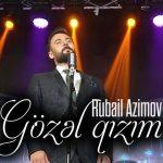 Rubail Azimov-  Gozel Qizim